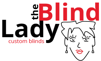 The Blind Lady Custom Blinds